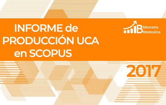 Informe de Producción UCA 2017 en Scopus