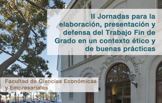 II Jornadas para la elaboración, presentación y defensa del Trabajo Fin de Grado en un contexto ético y de buenas prácticas