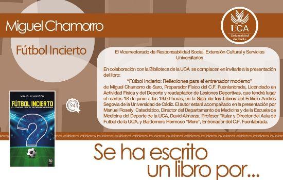 Se ha escrito un libro por… Miguel Chamorro