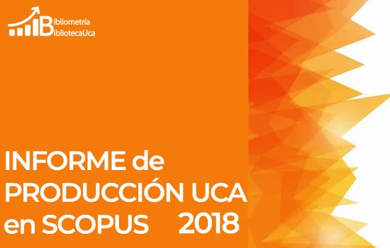 Publicado el Informe sobre la producción de la UCA 2018 en Scopus