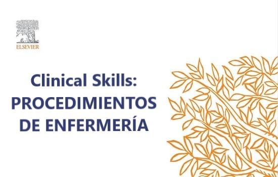 Clinical Skills: procedimientos enfermeros