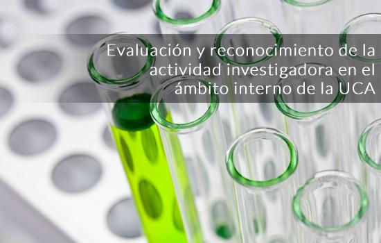 Convocatoria de evaluación y reconocimiento de la actividad investigadora en el ámbito interno de la UCA