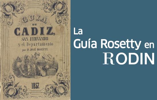 La Guía Rosetty en RODIN